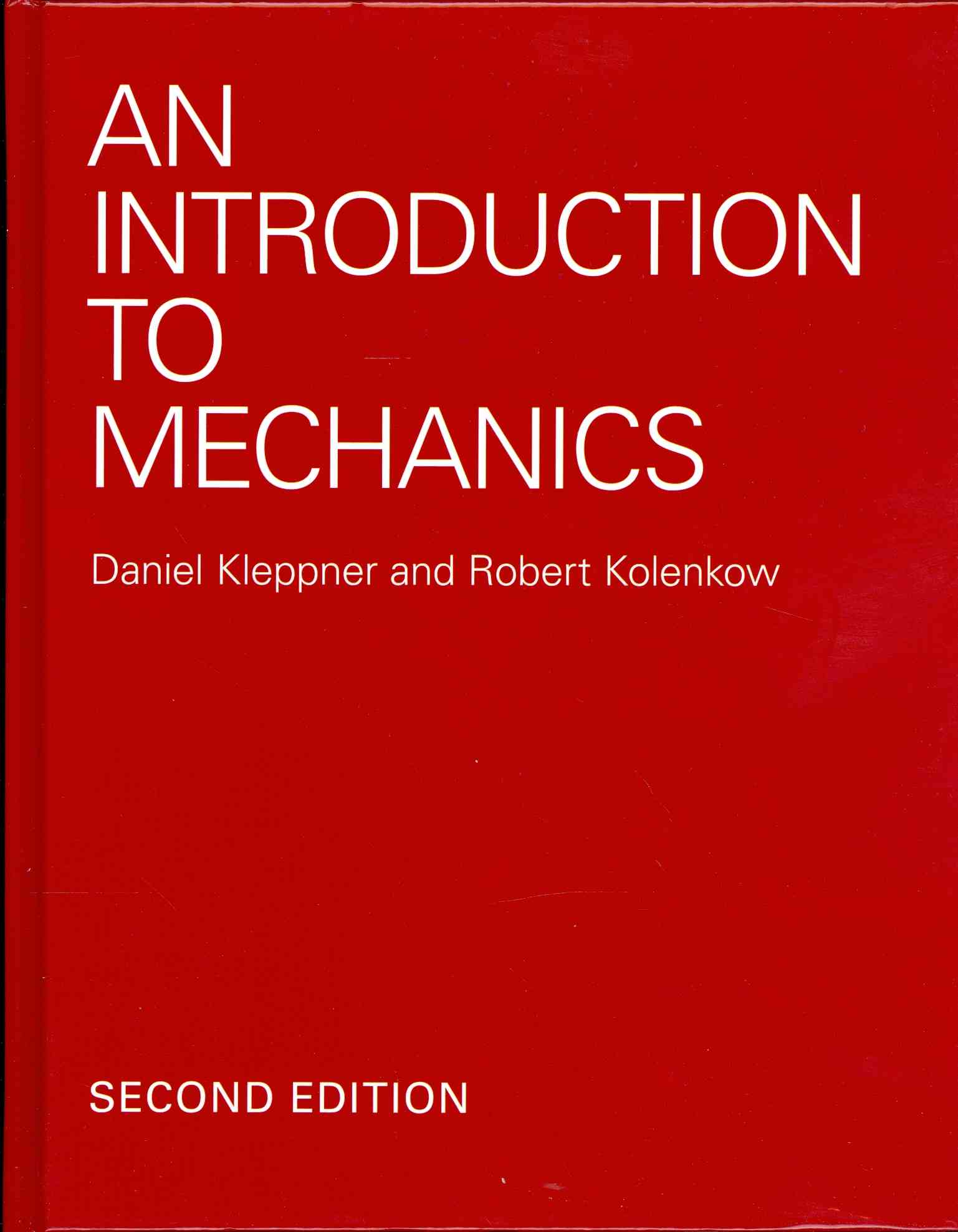 An Introduction to Mechanics By Kleppner, Daniel/ Kolenkow, Robert